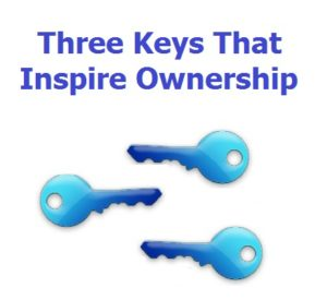 3 keys to inspire ownership
