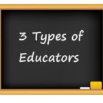 The Three Types of Educators at Your School