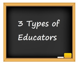 3 types of educators