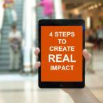 4 Steps to Create REAL Impact at Your Next Event