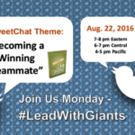 Join Me for a #LeadWithGiants Tweet Chat Monday, August 22nd!