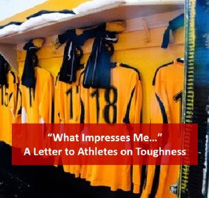 what impresses is toughness