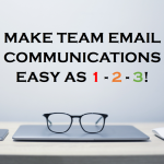 Better Email Communication With Your Team is Easy as 1-2-3!